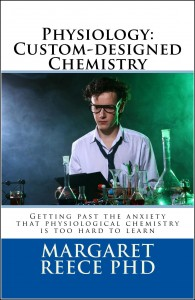 Book cover for Physiology: Custom-Designed Chemistry