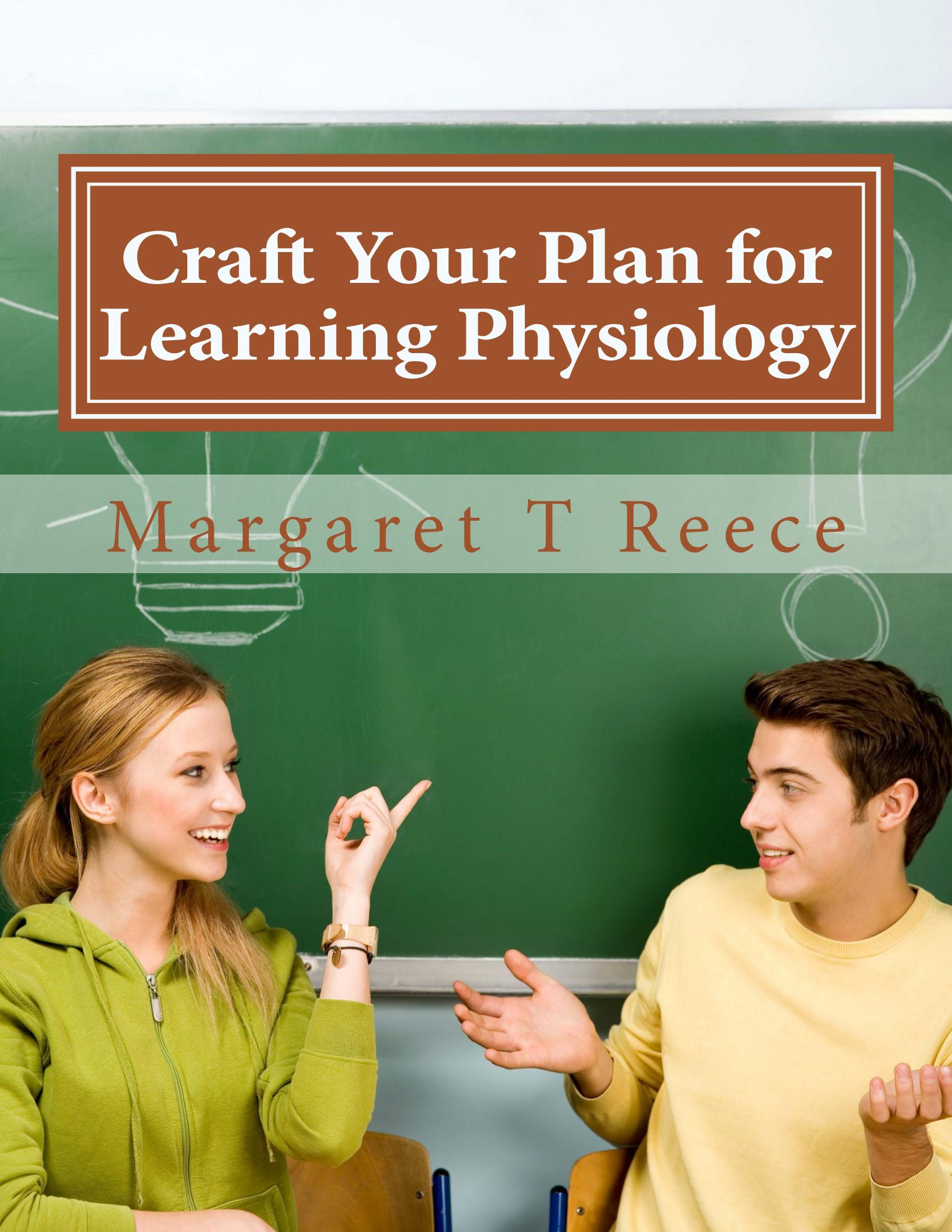 Workbook, Craft Your Plan for Learning Physiology